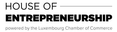 House of Entrepreneurship  - Chambre de Commerce du Luxembourg