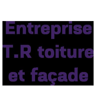 Entreprise T.R toiture et façade